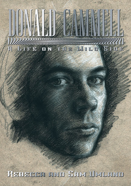 Donald Cammell - A Life on the Wild Side