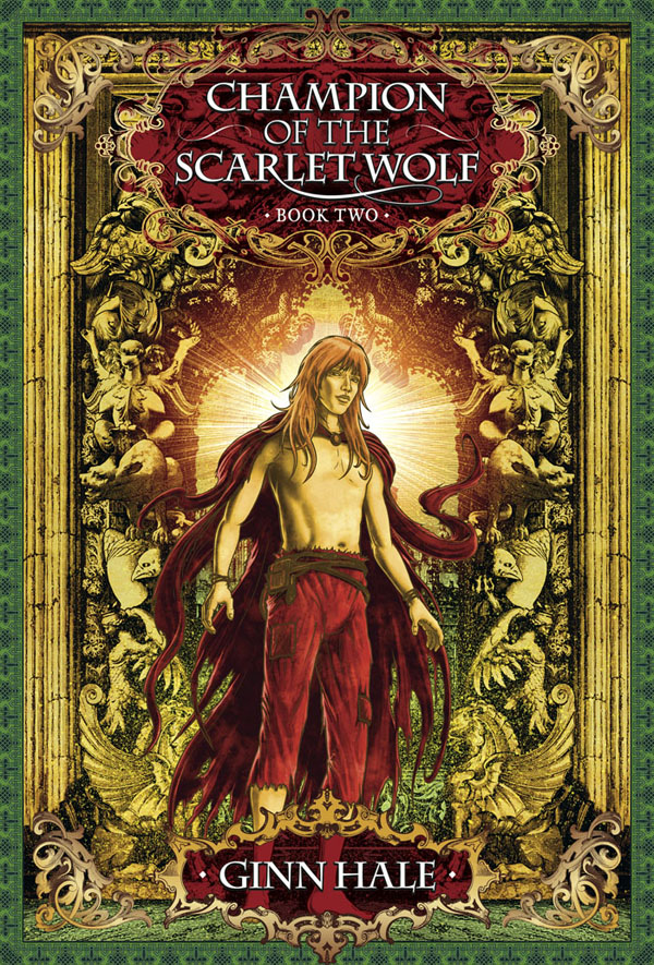 Champion of the Scarlet Wolf: Book Two